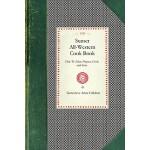 【预订】Sunset All-Western Cook Book: How to Select, Prepare, C