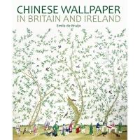 现货 英国和爱尔兰的中国墙纸 英文原版CHINESE WALLPAPER IN BRITAIN AND IRELAND