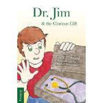 【预订】Dr. Jim & the Glorious Gift