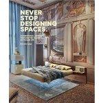 【预订】Never Stop Designing Spaces: An Emotional Journey Throu