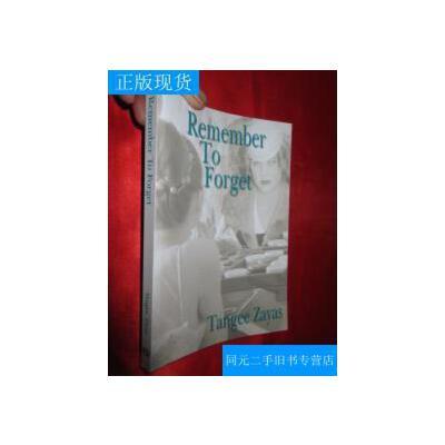 【旧书二手书】【正版现货】Remember to Forget 【详见图】 /Tangee Zayas AuthorHouse