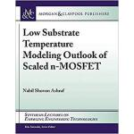 【预订】Low Substrate Temperature Modeling Outlook of Scaled n-