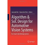 【预订】Algorithm & SoC Design for Automotive Vision Systems 97