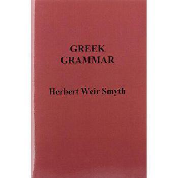【预订】Greek Grammar9781781394205 美国库房发货,通常付款后3-5周到货!