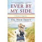 【预订】Ever by My Side: A Memoir in Eight Pets 9780767932011