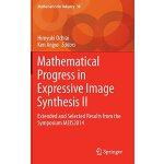 【预订】Mathematical Progress in Expressive Image Synthesis II