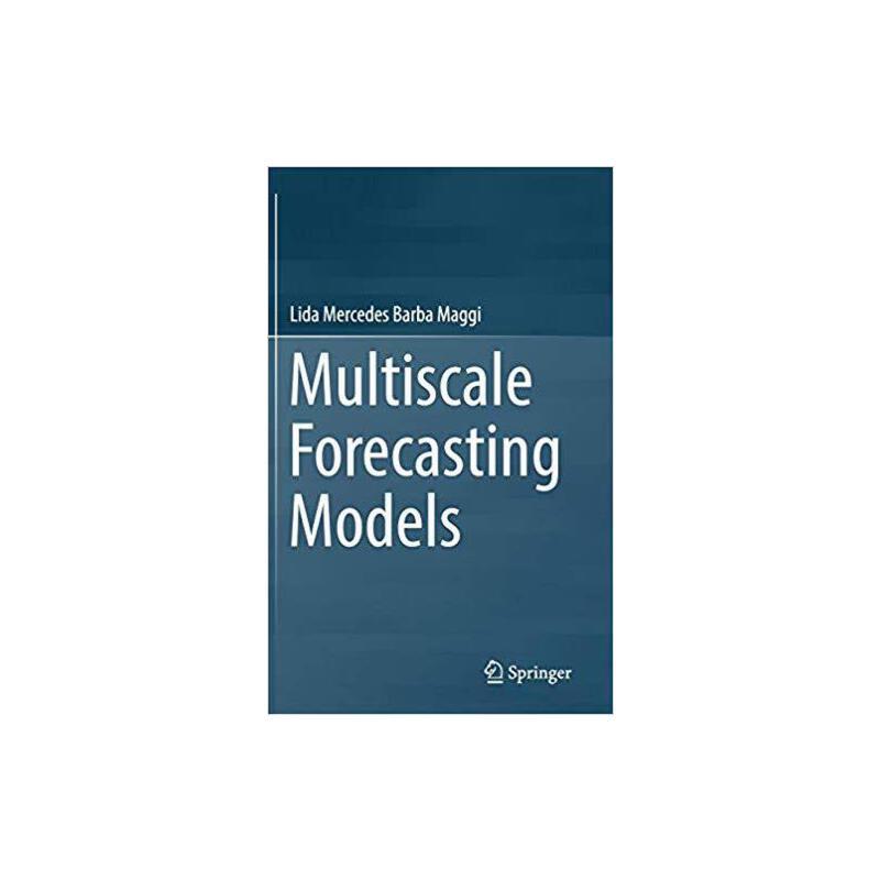 【预订】Multiscale Forecasting Models 9783319949918 美国库房发货,通常付款后3-5周到货!