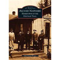 【�A�】Around Nappanee:: Hometowns of the Heritage Trail