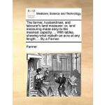 【预订】The Farmer, Husbandman, and Labourer's Land Measure
