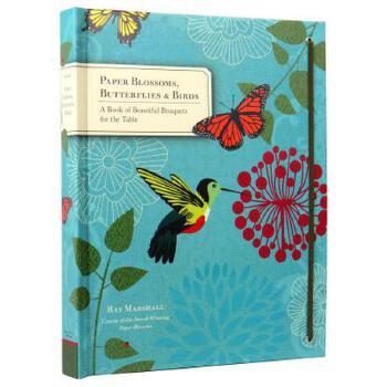 Paper Blossoms, Butterflies & Birds 纸花束立体书:花与蝴蝶、小鸟 英文原版 礼品书