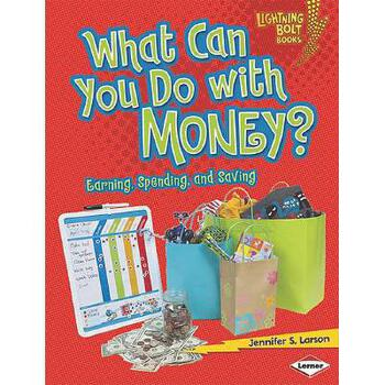 【预订】What Can You Do with Money?: Earning, Spending, and Saving 美国库房发货,通常付款后3-5周到货!
