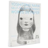 现货【深图日文】奈良美智 YOSHITOMO NARA SELFSELECTED WORKS WORKS ON PAPE