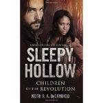 【预订】Sleepy Hollow: Children of the Revolution
