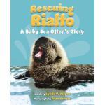 【预订】Rescuing Rialto: A Baby Sea Otter's Story