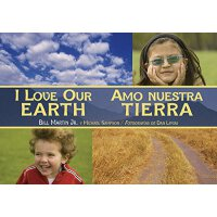 英文原版 I Love Our Earth / Amo Nuestra Tierra