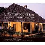 【预订】Natchitoches and Louisiana's Timeless Cane River 97