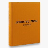 英文原版 LV路易斯威登T台时装秀:时尚收藏全集 Louis Vuitton Catwalk 经典时尚服饰服装设计作品集