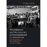 【预订】Perpetrators and Accessories in International Criminal
