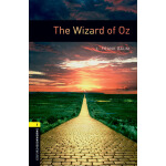 Oxford Bookworms Library: Level 1: The Wizard of Oz 牛津书虫分级读