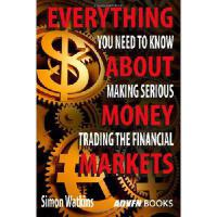 【预订】Everything You Need to Know about Making Serious Money