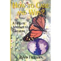 【预订】How to Care and Why?: A Holistic Approach to Caregiving