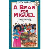 英文绘本 原版进口 A Bear for Miguel 米格尔的小熊 汪培�E第四阶段 [4-8岁]