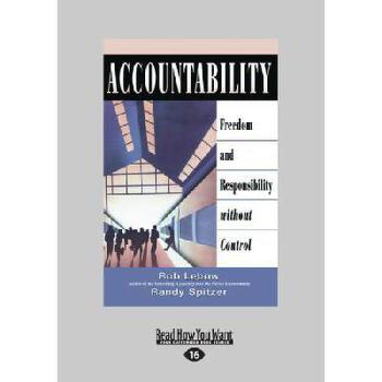 【预订】Accountability: Freedom and Responsibility Without Control (Large Print 16pt) 美国库房发货,通常付款后3-5周到货!
