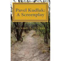 【预订】Pavel Kudlak: A Screenplay