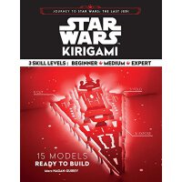 Star Wars Kirigami: 15 Cut and Fold Ships from Across the G
