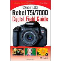 【预订】Canon EOS Rebel T5i/700d Digital Field Guide