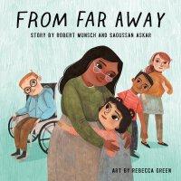 【现货】英文原版 远方的来信 From Far Away 蒙施爷爷讲故事儿童平装绘本 4-7岁适读 Rebecca G