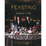 【预订】Feasting with Bompas & Parr: Powerful Recipes & Savage