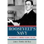 【预订】Roosevelt's Navy: The Education of a Warrior President,