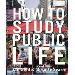 【预订】How to Study Public Life: Methods in Urban Design