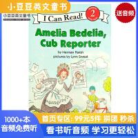 英文原版 Amelia Bedelia, Cub Reporter[4-8岁]#