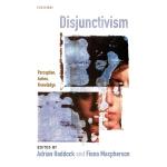 【预订】Disjunctivism: Perception, Action, Knowledge