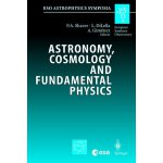 【预订】Astronomy, Cosmology and Fundamental Physics: Proceedin