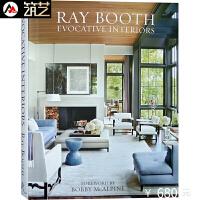 RAY BOOTH EVOCATIVE INTERIORS名师雷布斯的怀旧风格家居空间设计书籍