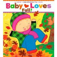 英文原版Baby Loves Fall!: A Karen Katz Lift-the-Flap Book 宝宝爱秋天