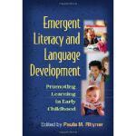 【预订】Emergent Literacy and Language Development: Promoting L
