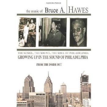 【预订】Growing Up in the Sound of Philadelphia: From the Inside Out 美国库房发货,通常付款后3-5周到货!