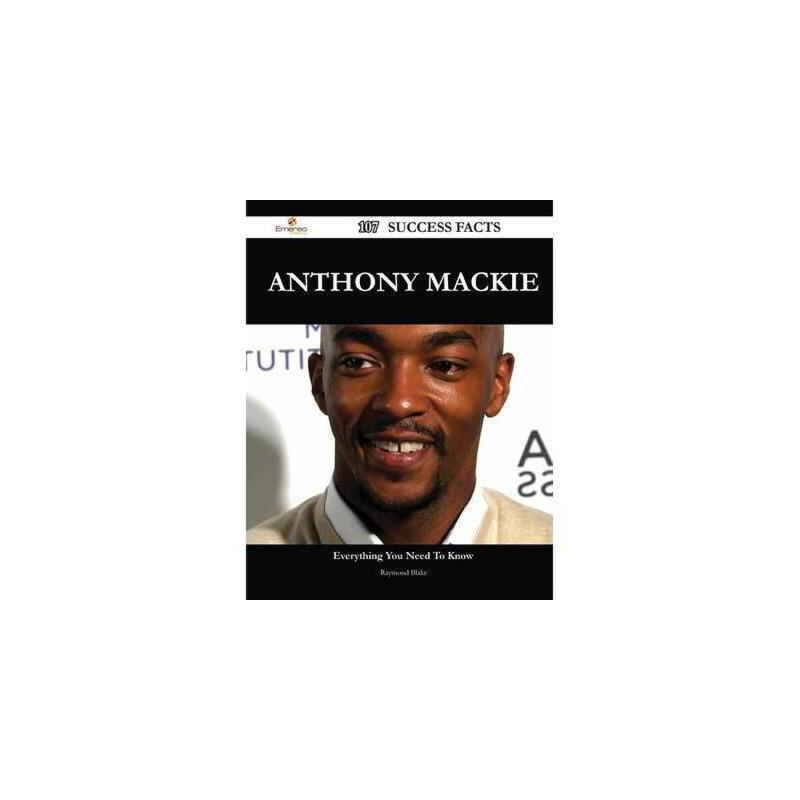 【预订】Anthony MacKie 107 Success Facts - Everything You Need to Know about Anthony MacKie 美国库房发货,通常付款后3-5周到货!