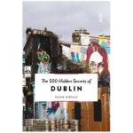 【500个隐藏秘密旅行指南】Dublin,都柏林 英文原版旅游攻略