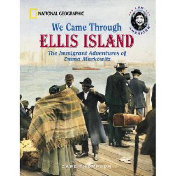 【预订】We Came Through Ellis Island: The Immigrant Adventures of Emma Markowitz 美国库房发货,通常付款后3-5周到货!