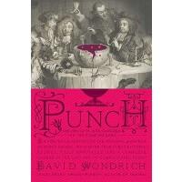 【预订】Punch: The Delights (and Dangers) of the Flowing Bowl: A