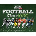 【预订】Sports Illustrated Kids Football: Then to Wow!