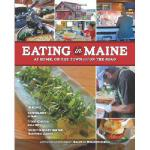 【预订】Eating in Maine: At Home, on the Town and on the Road