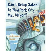 英文原版 Can I Bring Saber to New York, Ms. Mayor?