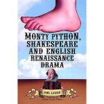 【预订】Monty Python, Shakespeare and English Renaissance Drama