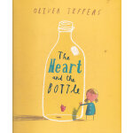 The Heart and the Bottle 智慧小孩系列:瓶中心 ISBN 9780007917938